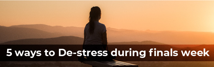 5 Ways to De-stress During Finals Week